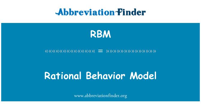 RBM: Rational Behavior Model