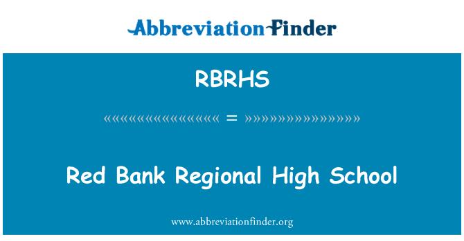 RBRHS: Red Bank Regional High School