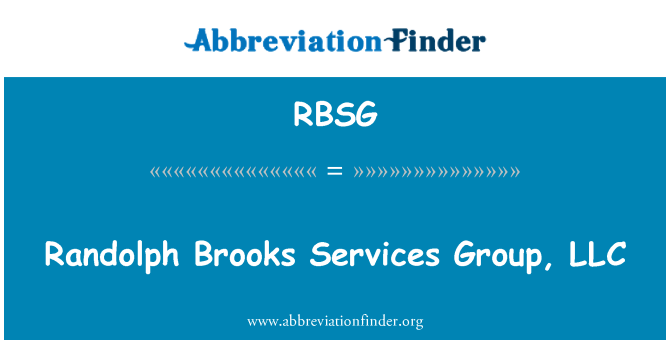 RBSG: Randolph Brooks Services Group, LLC