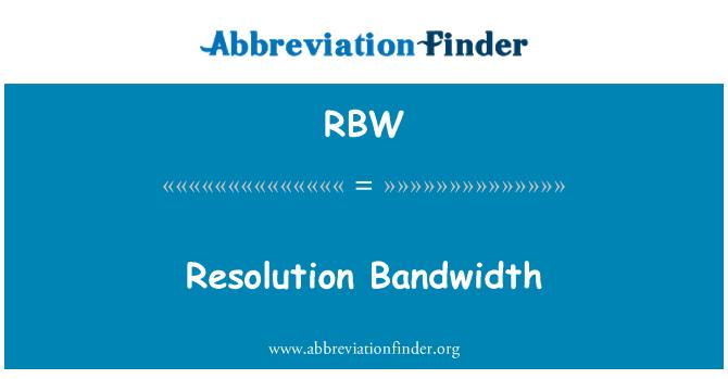 RBW: Resolution Bandwidth