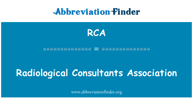 RCA: Radiological Consultants Association
