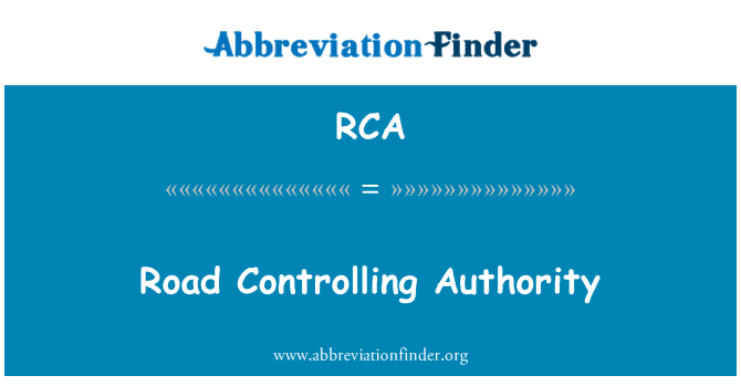 RCA: Road Controlling Authority