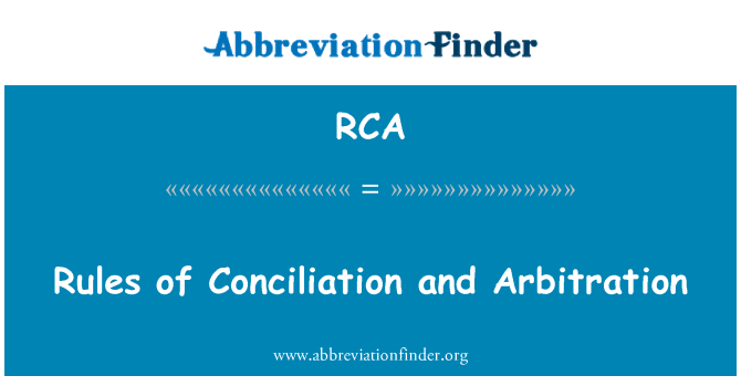 RCA: Rules of Conciliation and Arbitration