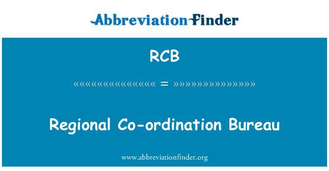 RCB: Regional Co-ordination Bureau
