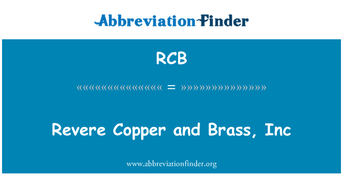 RCB: Revere Copper and Brass, Inc