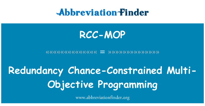 RCC-MOP: Redundancy Chance-Constrained Multi-Objective Programming