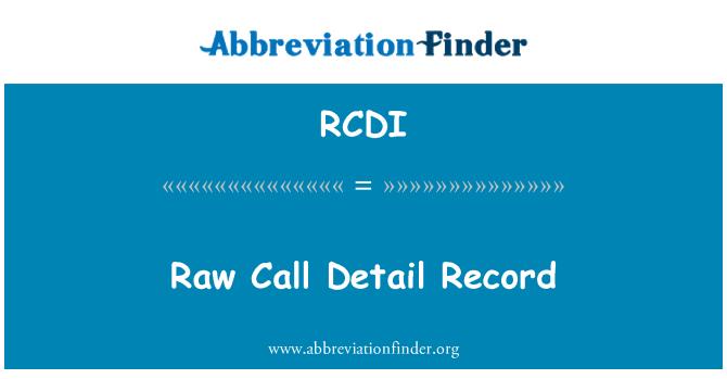 RCDI: Registro de detalle de llamada cruda