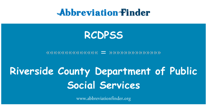 RCDPSS: Riverside County Department of Public Social Services