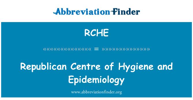 RCHE: Cumhuriyet Merkezi hijyen ve Epidemiyoloji