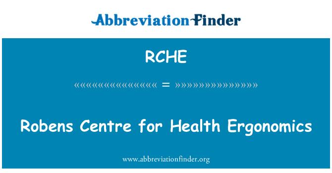 RCHE: Robens Merkezi Sağlık ergonomi için