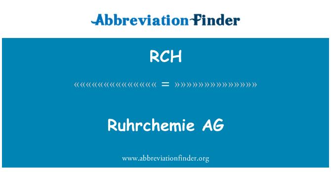RCH: Ruhrchemie AG