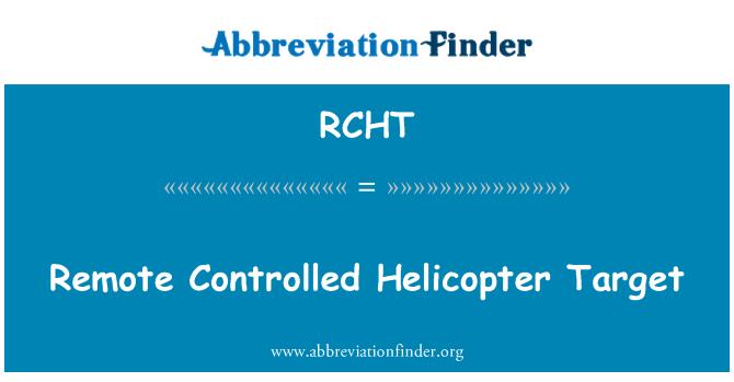 RCHT: 远程控制的直升机目标