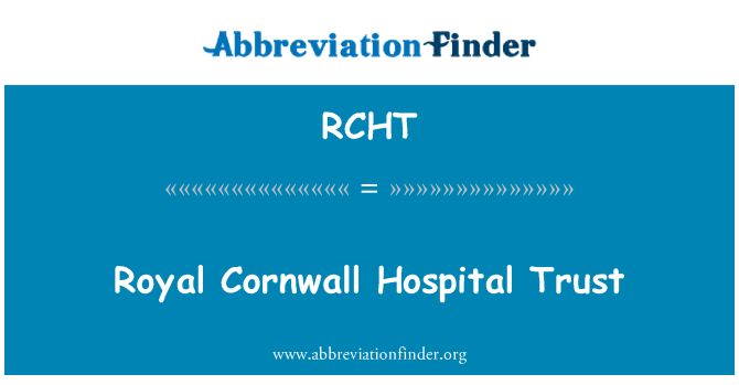 RCHT: Royal Cornwall Hospital Trust
