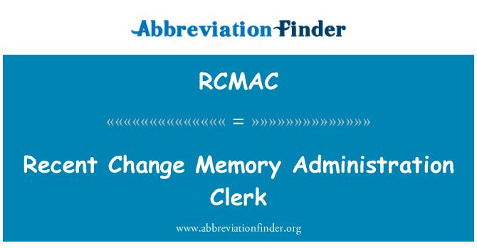 RCMAC: Cambiamento recente memoria amministrazione impiegato