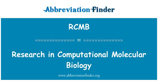 RCMB: Research in Computational Molecular Biology