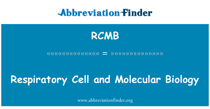 RCMB: Respiratory Cell and Molecular Biology