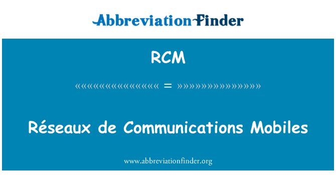 RCM: Réseaux de Communications Mobiles