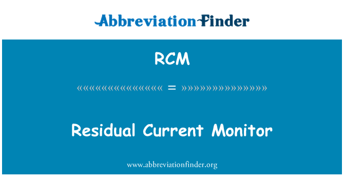 RCM: Residual Current Monitor