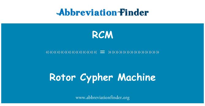 RCM: Rotor Cypher Machine