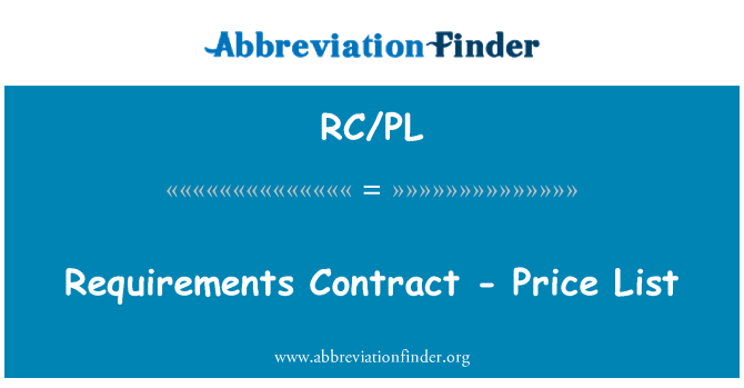 RC/PL: Requirements Contract - Price List