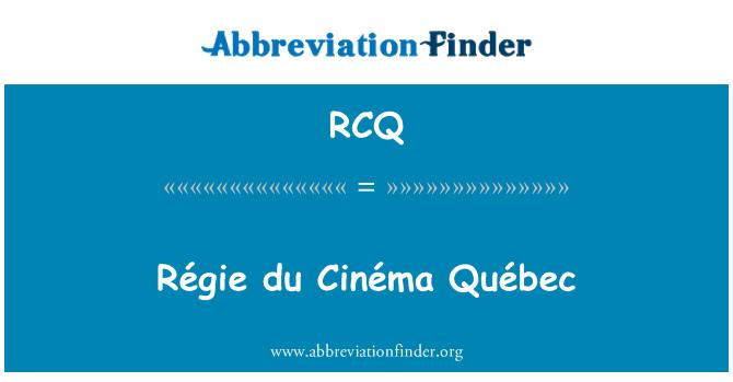 RCQ: Régie du Cinéma Québec