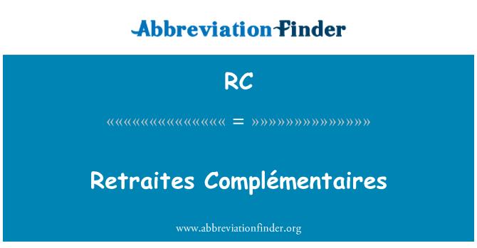 RC: Retraites Complémentaires