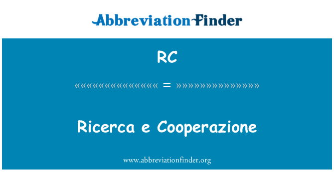 RC: Ricerca e Cooperazione