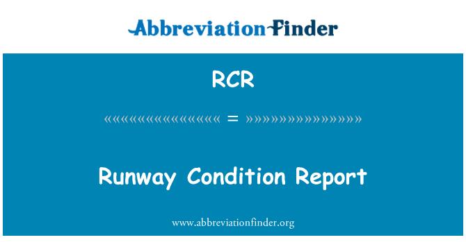 RCR: Runway Condition Report