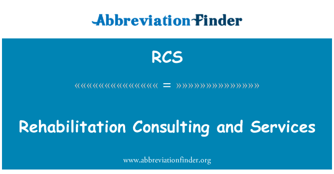 RCS: Rehabilitation Consulting and Services
