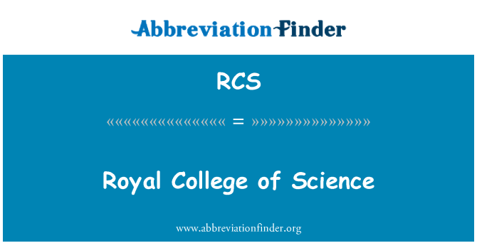 RCS: Royal College of Science