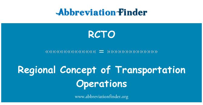 RCTO: Regional Concept of Transportation Operations