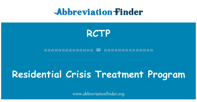 RCTP: Programa de tratamiento residencial Crisis
