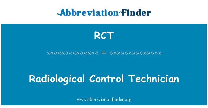 RCT: Radiological Control Technician