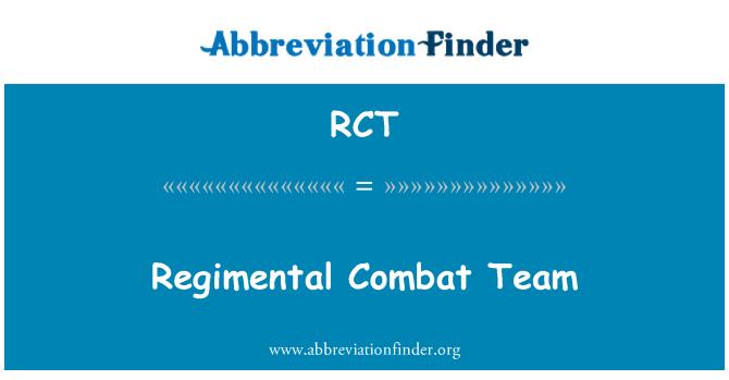 RCT: Regimental Combat Team