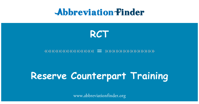 RCT: Reserve Counterpart Training