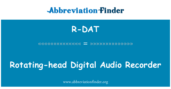 R-DAT: Rotating-head Digital Audio Recorder