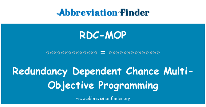 RDC-MOP: Redundancy Dependent Chance Multi-Objective Programming
