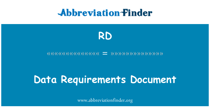 RD: Data Requirements Document