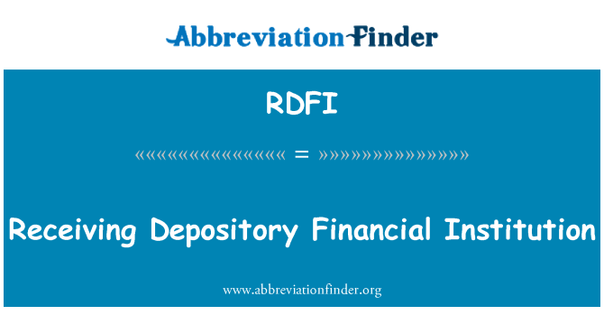 RDFI: Recibir de la institución financiera depositaria
