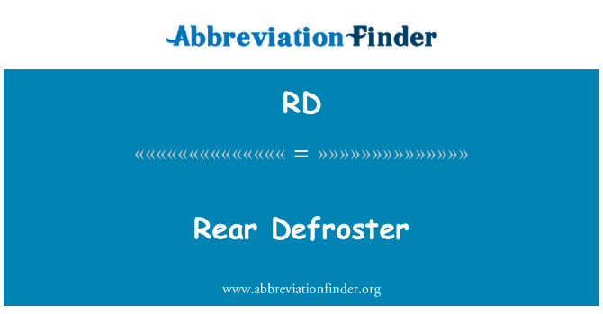 RD: Rear Defroster