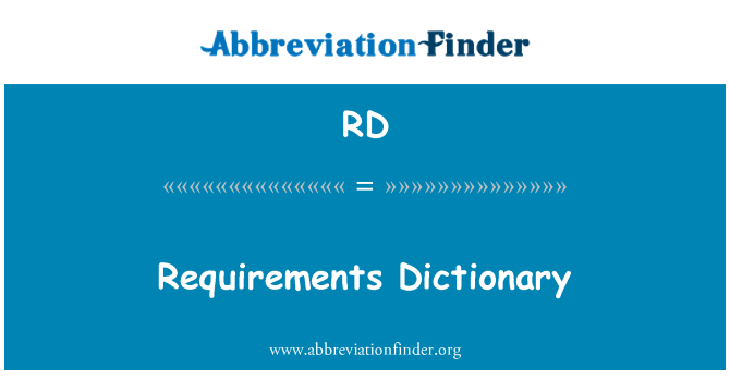 RD: Requirements Dictionary