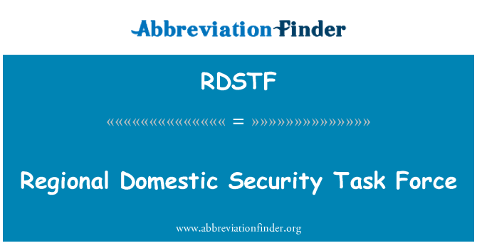 RDSTF: Regional Domestic Security Task Force