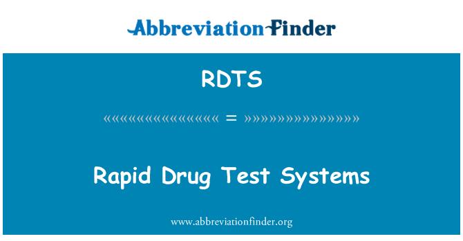 RDTS: 快速药物测试系统