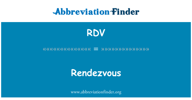 RDV: Rendezvous