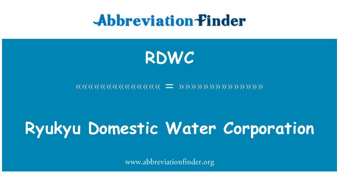 RDWC: Ryukyu Domestic Water Corporation