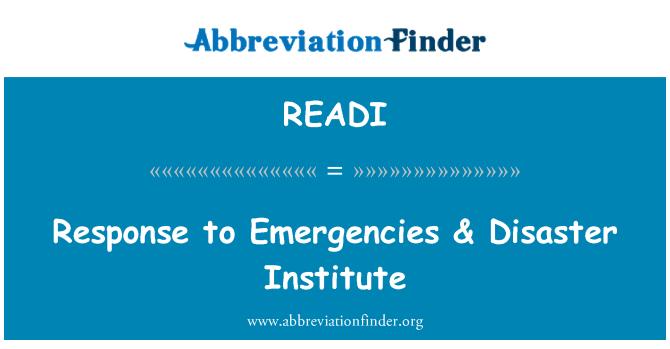 READI: Response to Emergencies & Disaster Institute
