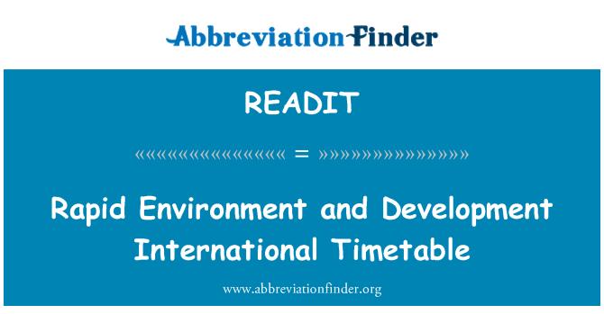 READIT: Rapid Environment and Development International Timetable