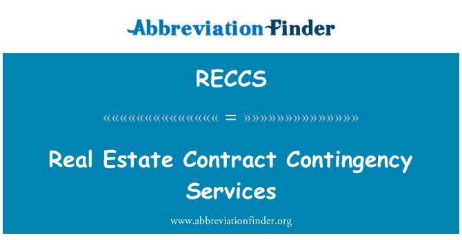 RECCS: Real Estate Contract Contingency Services