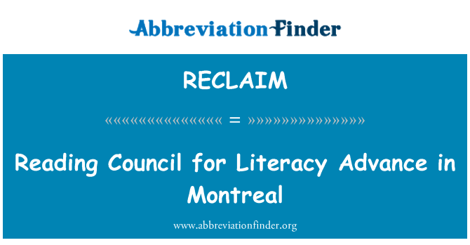 RECLAIM: Reading Council for Literacy Advance in Montreal