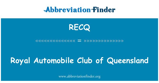 RECQ: Royal Automobile Club of Queensland